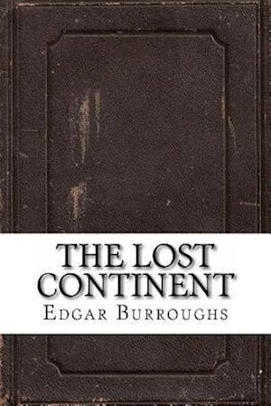 Bog, paperback The Lost Continent af Edgar Rice Burroughs