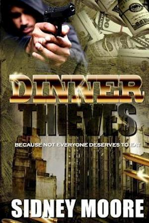 Dinner Thieves