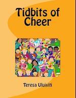 Tidbits of Cheer af Teresa a. Uluiviti