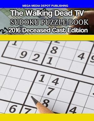 Bog, paperback Walking Dead TV Deceased Cast 2016 Sudoku Activity Puzzle Book af Mega Media Depot