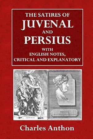 Bog, paperback The Satires of Juvenal and Persius af Charles Anthon