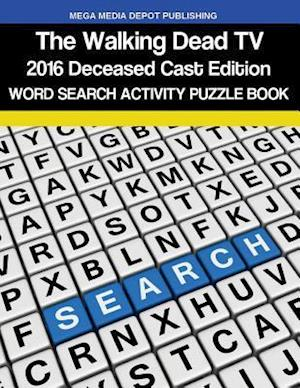Bog, paperback Walking Dead 2016 Deceased Cast Word Search Activity Puzzle Book af Mega Media Depot