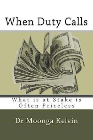 Bog, paperback When Duty Calls af Dr Kelvin Moonga