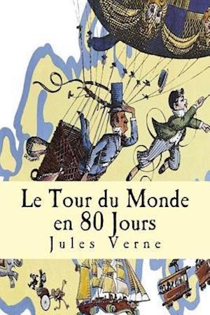 Bog, paperback Le Tour Du Monde En 80 Jours af Jules Verne