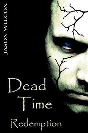 Bog, paperback Dead Time af Jason Wilcox