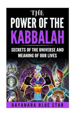 Bog, paperback The Power of the Kabbalah af Dayanara Blue Star