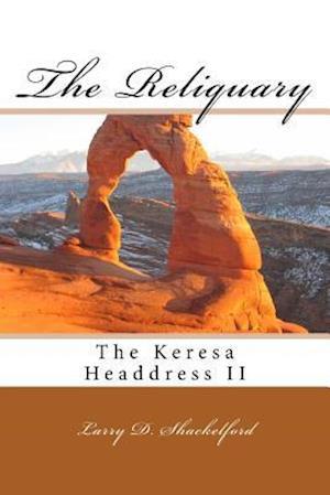 Bog, paperback The Reliquary af Larry D. Shackelford