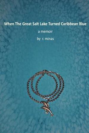 When the Great Salt Lake Turned Caribbean Blue