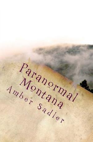 Bog, paperback Paranormal Montana af Amber Sadler