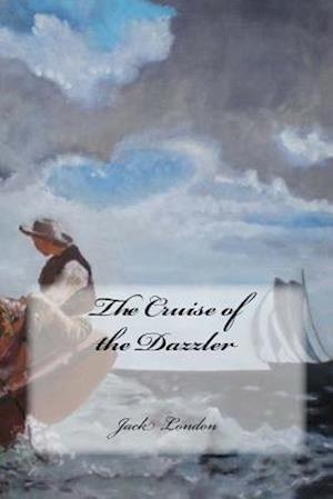 Bog, paperback The Cruise of the Dazzler af Jack London