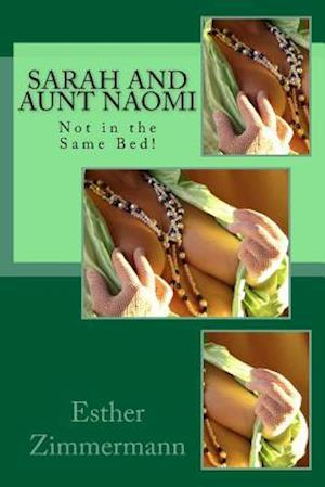 Bog, paperback Sarah and Aunt Naomi af Esther Zimmermann