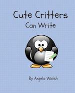 Cute Critters Can Write af Angela Walsh