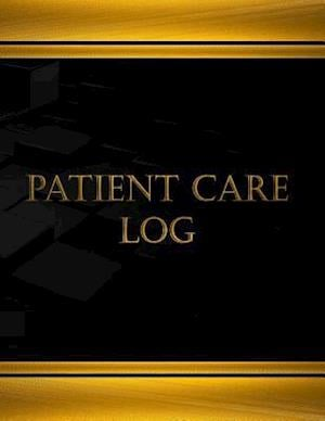 Bog, paperback Patient Care Log (Log Book, Journal - 125 Pgs, 8.5 X 11 Inches) af Centurion Logbooks