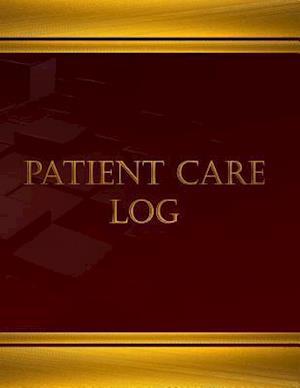 Bog, paperback Patient Care Log (Log Book, Journal - 125 Pgs, 8.5 X 11 Inches) af Centurion Logbooks