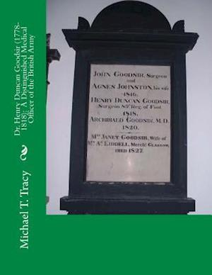Bog, paperback Dr. Henry Duncan Goodsir (1778-1818) af Michael T. Tracy