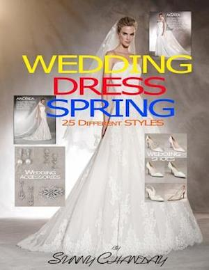 Wedding Dress Spring 25 Different Styles