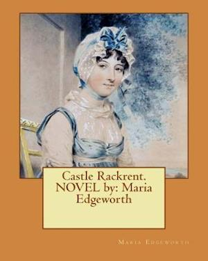 Bog, paperback Castle Rackrent. Novel by af Maria Edgeworth