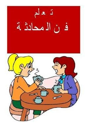 Bog, paperback Learn the Art of Conversation (Arabic) af Jameela Tusi