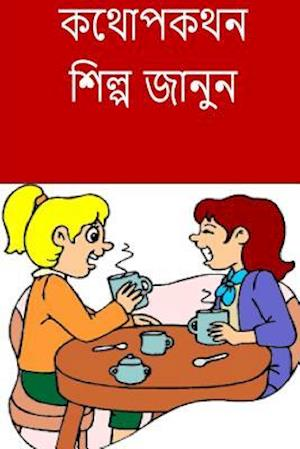 Bog, paperback Learn the Art of Conversation (Bengali) af Aruna Kumari