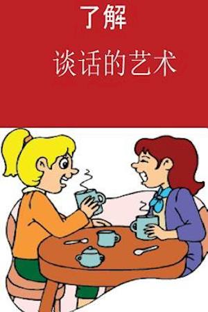 Bog, paperback Learn the Art of Conversation (Chinese) af Bemona Smith