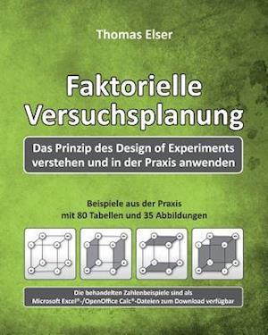Bog, paperback Faktorielle Versuchsplanung af Thomas Elser