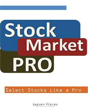 Bog, paperback Stock Market Pro af Jayson C. Flores