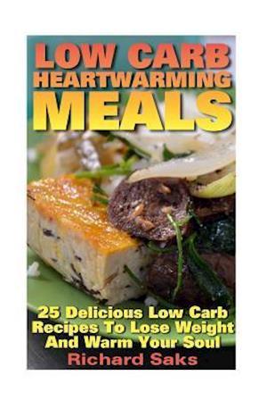 Bog, paperback Low Carb Heartwarming Meals af Richard Saks