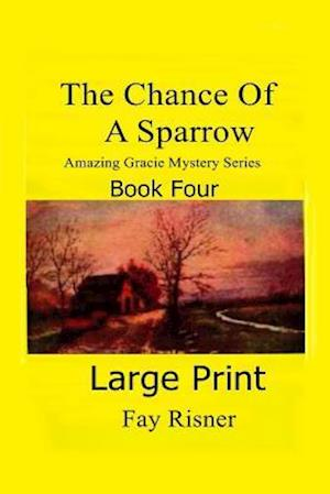 The Chance of a Sparrow