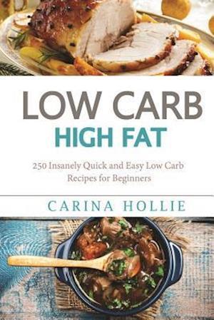 Bog, paperback Low Carb af Carina Hollie