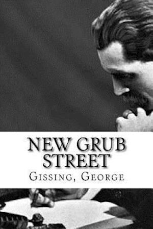 Bog, paperback New Grub Street af Gissing George