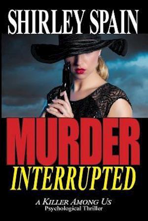 Bog, paperback Murder Interrupted af Shirley Ann Spain