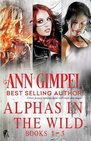 Bog, paperback Alphas in the Wild af Ann Gimpel