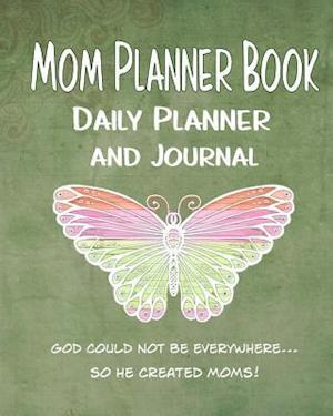 Bog, paperback Mom Planner Book Daily Planner and Journal af Debbie Miller