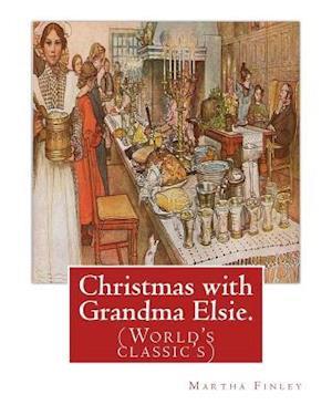 Bog, paperback Christmas with Grandma Elsie. by af Martha Finley