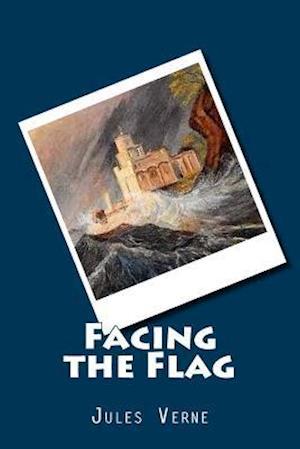 Bog, paperback Facing the Flag af Jules Verne