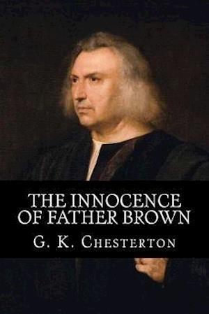 Bog, paperback The Innocence of Father Brown af G. K. Chesterton