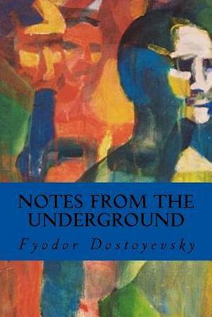 Bog, paperback Notes from the Underground af Fjodor Dostojevskij