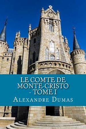 Bog, paperback Le Comte de Monte-Cristo - Tome I af Dumas Alexandre