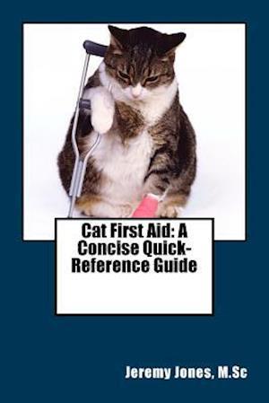 Bog, paperback Cat First Aid af Jeremy Jones M. Sc