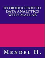 Introduction to Data Analytics with MATLAB af Mendel H