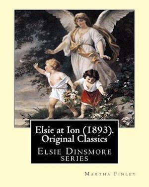 Bog, paperback Elsie at Ion (1893). by af Martha Finley