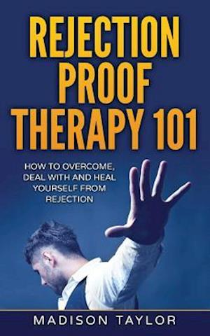 Bog, paperback Rejection Proof Therapy 101 af Madison Taylor
