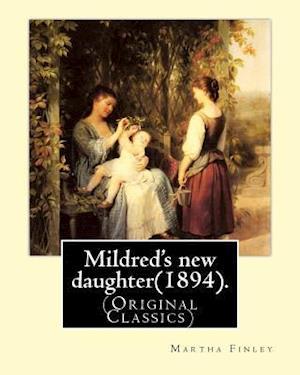 Bog, paperback Mildred's New Daughter(1894). by af Martha Finley