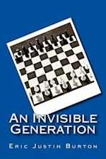 An Invisible Generation af Eric Justin Burton