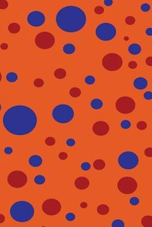 Bog, paperback Orange Red & Indigo Polka Dots af Express Yourself Journals