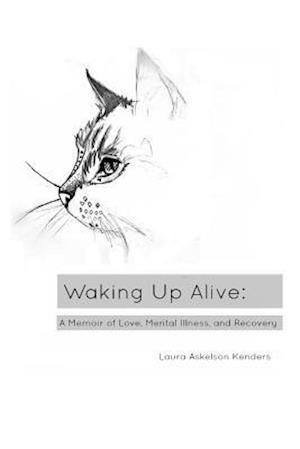Bog, paperback Waking Up Alive af Laura Askelson Kenders