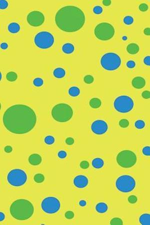 Bog, paperback Yellow Green & Blue Polka Dots af Express Yourself Journals