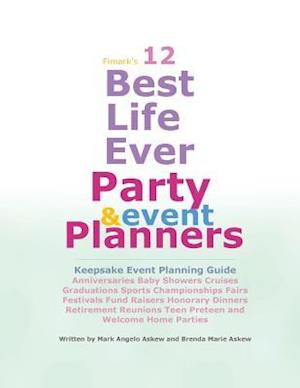 Bog, paperback 12 Best Life Ever Party and Event Planner af MR Mark Angelo Askew