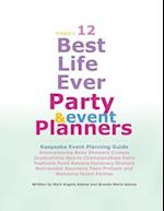 12 Best Life Ever Party and Event Planner