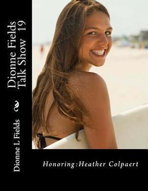 Bog, paperback Dionne Fields Talk Show 19 af Dionne L. Fields